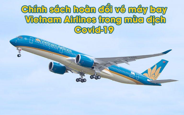 [GÓC HỎI ĐÁP] Hủy vé máy bay mùa dịch có được hoàn tiền?