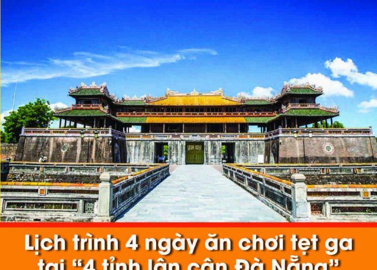 """Lịch trình 4 ngày ăn chơi tẹt ga tại """"4 tỉnh lân cận Đà Nẵng"""""""